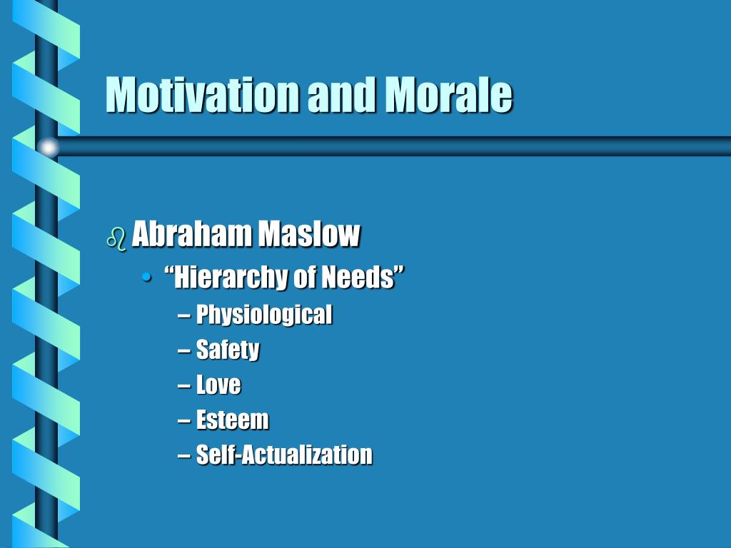 Motivation and Morale