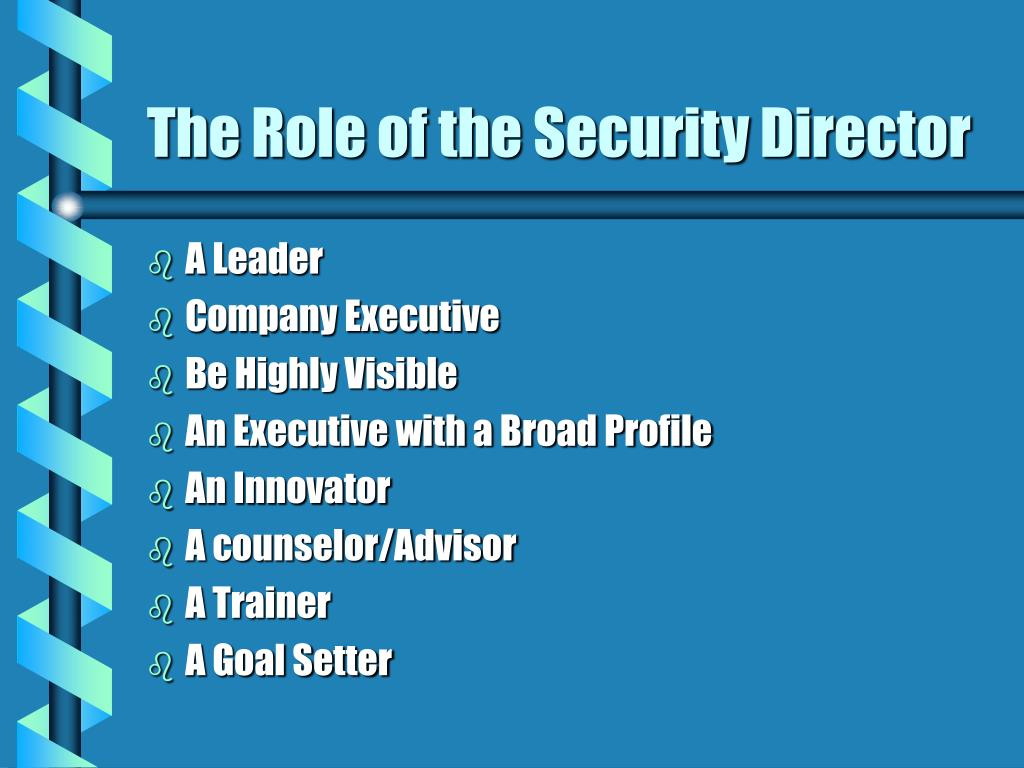 The Role of the Security Director