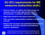 eu ec requirements for ms measures authorities shall