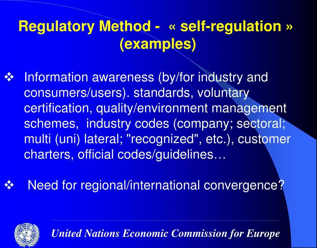 Regulatory Method -  «self-regulation»