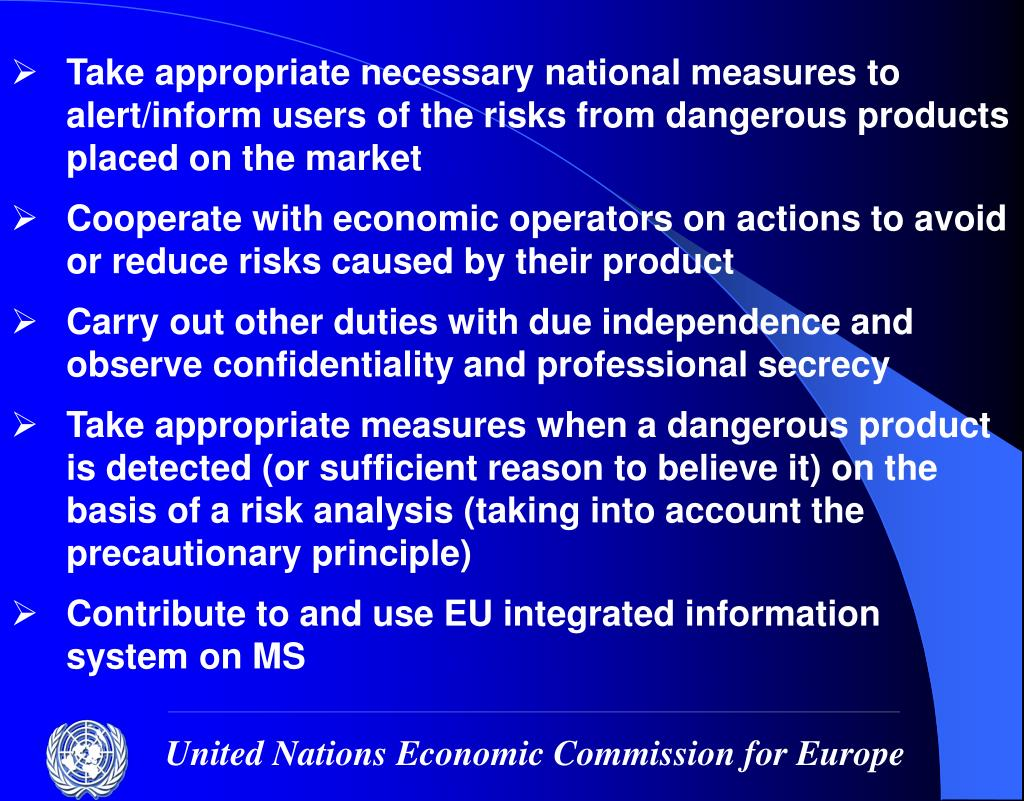 Take appropriate necessary national measures to alert/inform users of the risks from dangerous products placed on the market