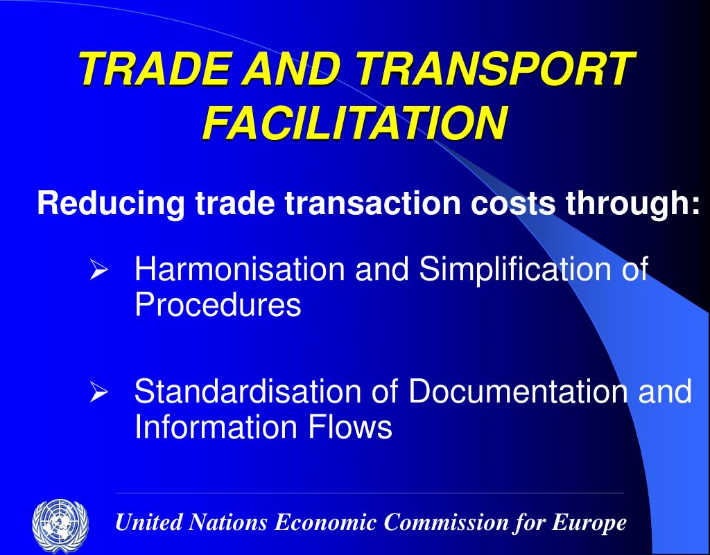TRADE AND TRANSPORT FACILITATION