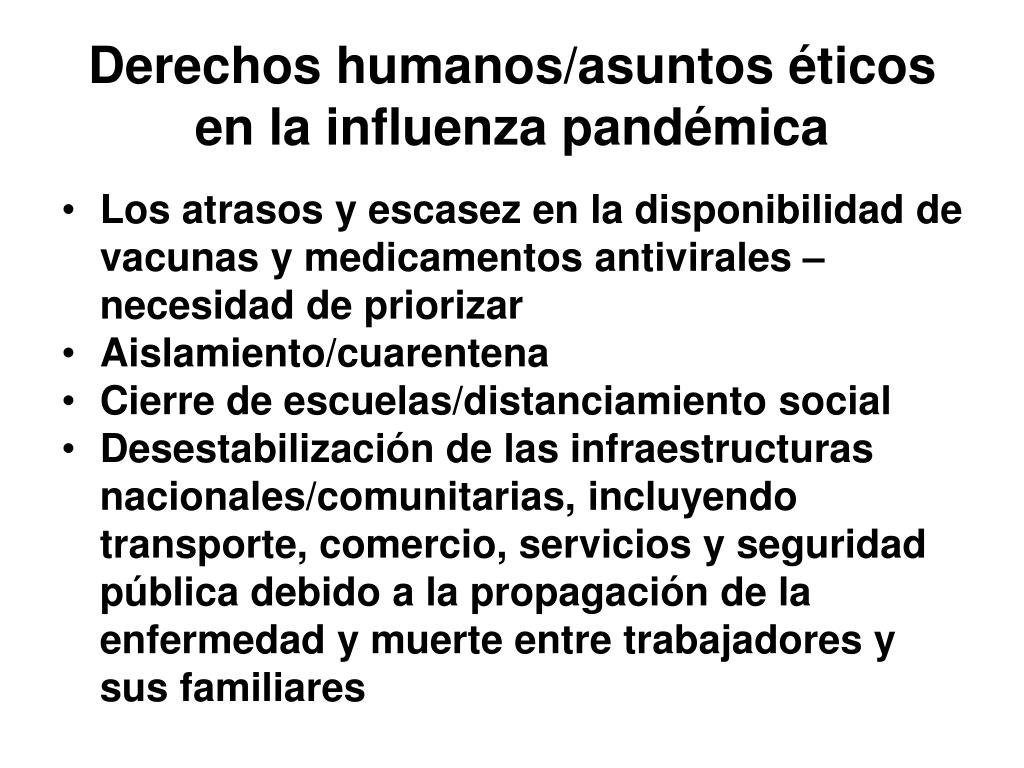 Derechos humanos/asuntos éticos en la influenza pandémica