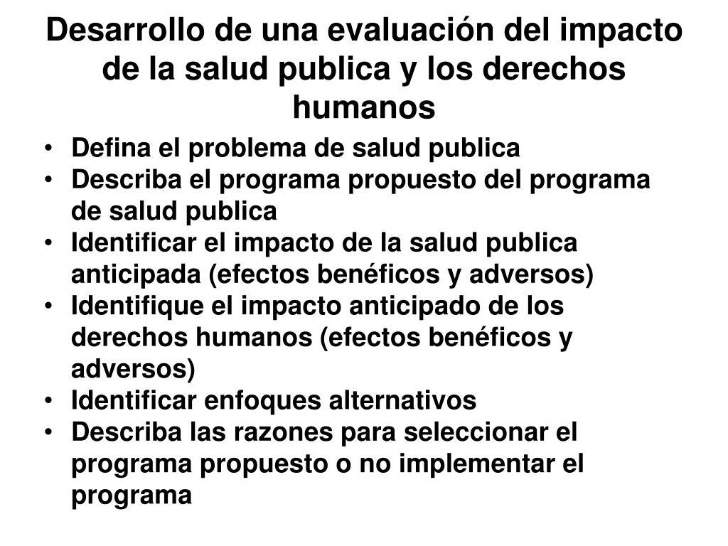 Desarrollo de una evaluación del impacto de la salud publica y los derechos humanos