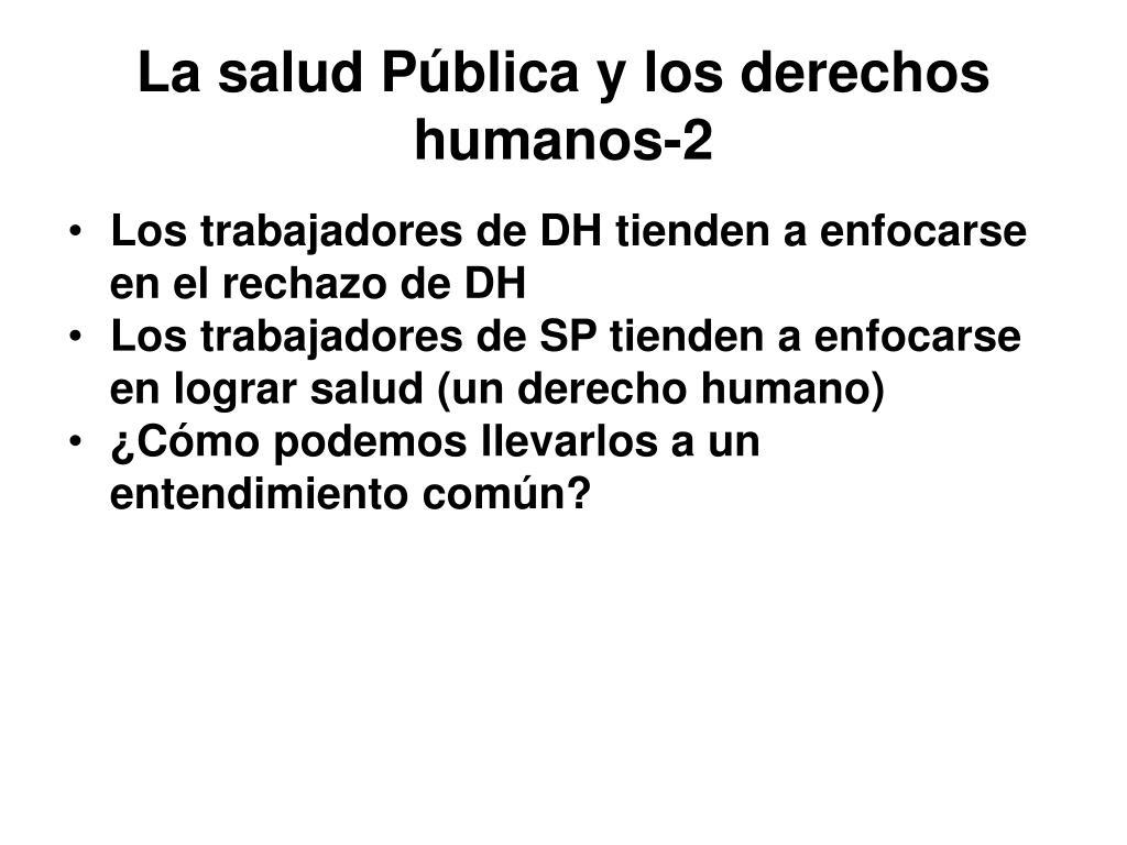 La salud Pública y los derechos humanos