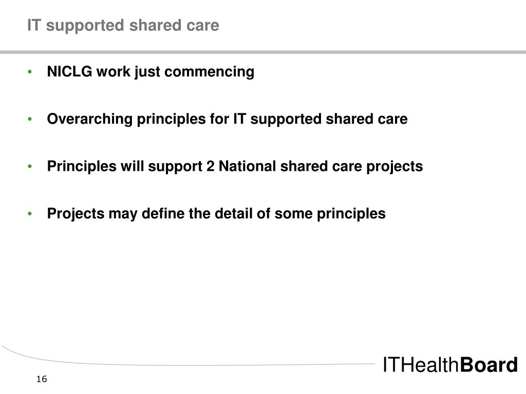 IT supported shared care