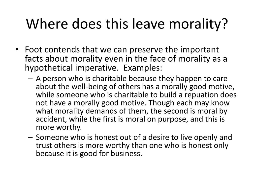 Where does this leave morality?