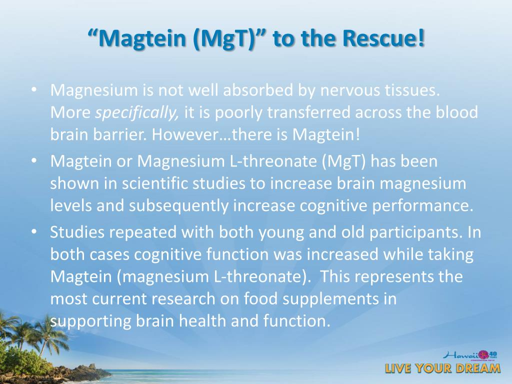 """Magtein (MgT)"" to the Rescue!"