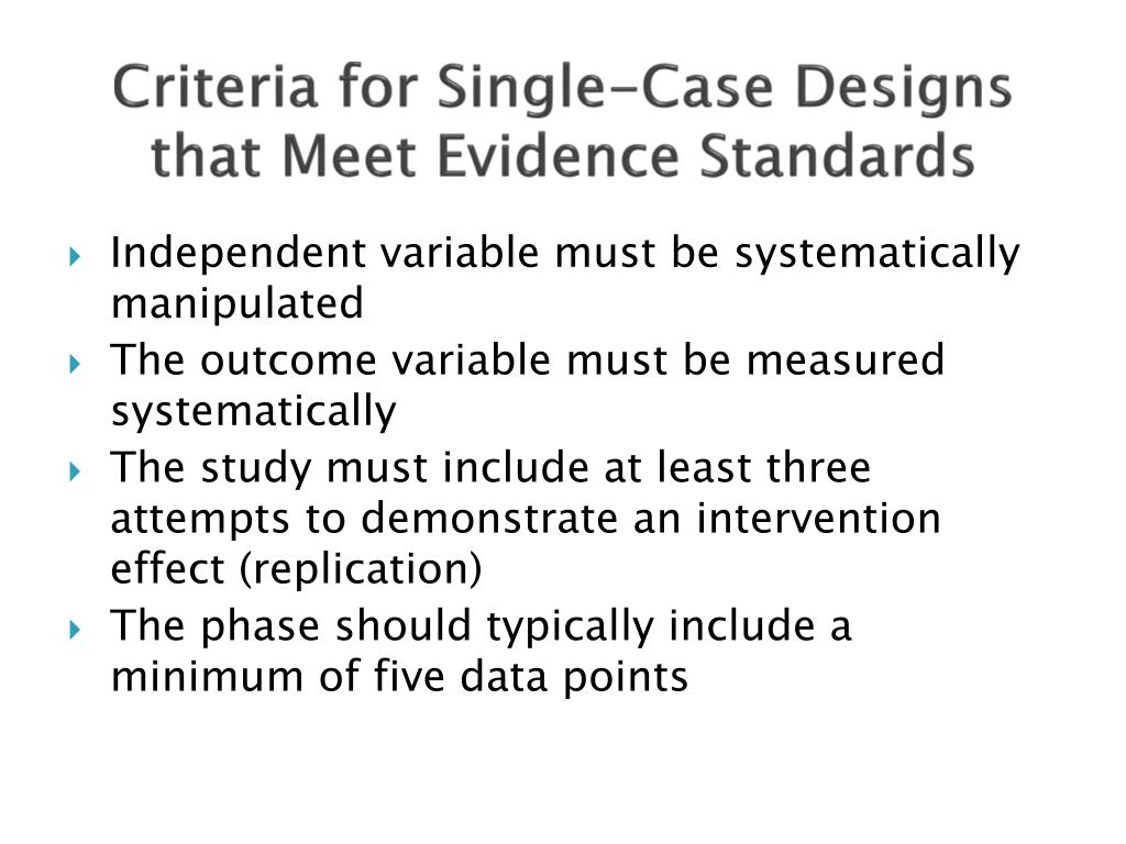 Criteria for Single-Case Designs that Meet Evidence Standards