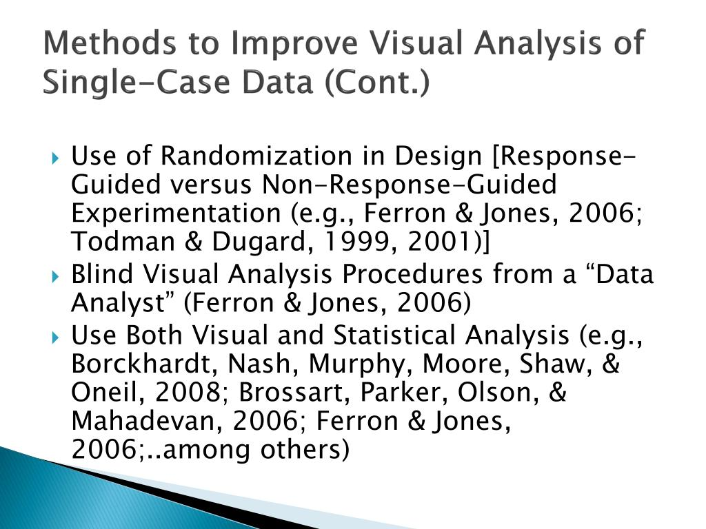 Methods to Improve Visual Analysis of Single-Case Data (Cont.)
