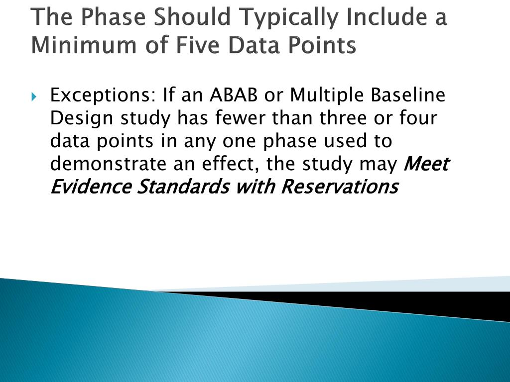 The Phase Should Typically Include a Minimum of Five Data Points