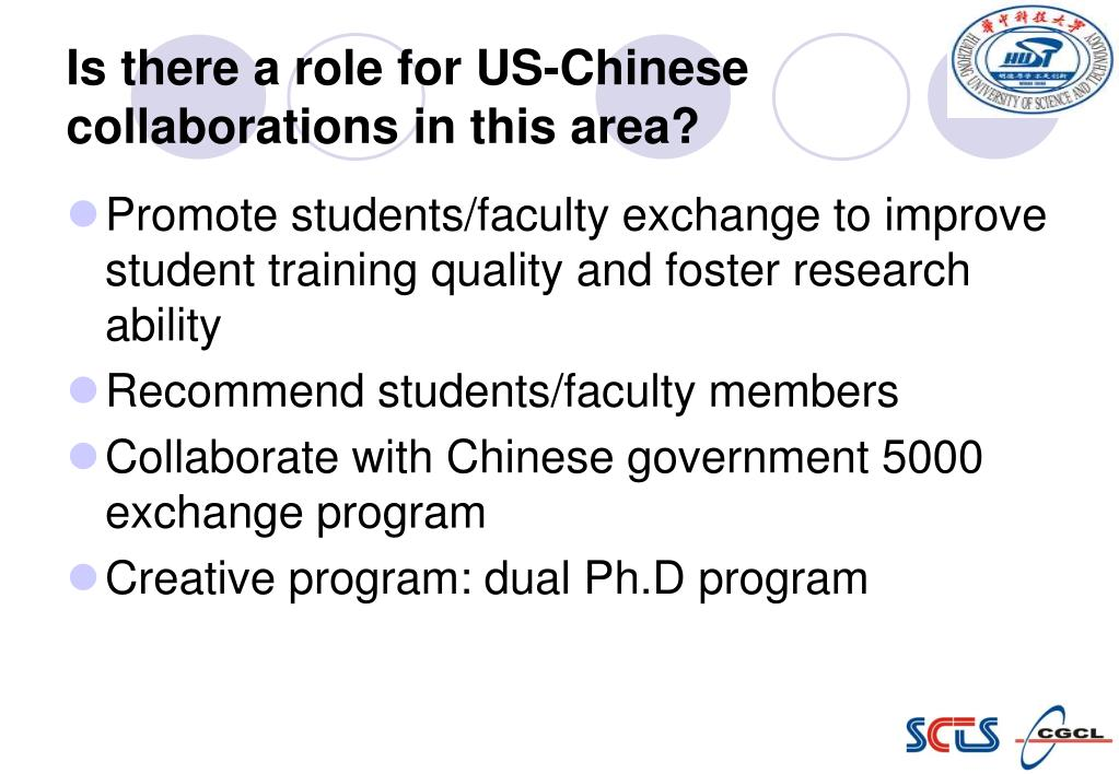 Is there a role for US-Chinese collaborations in this area?