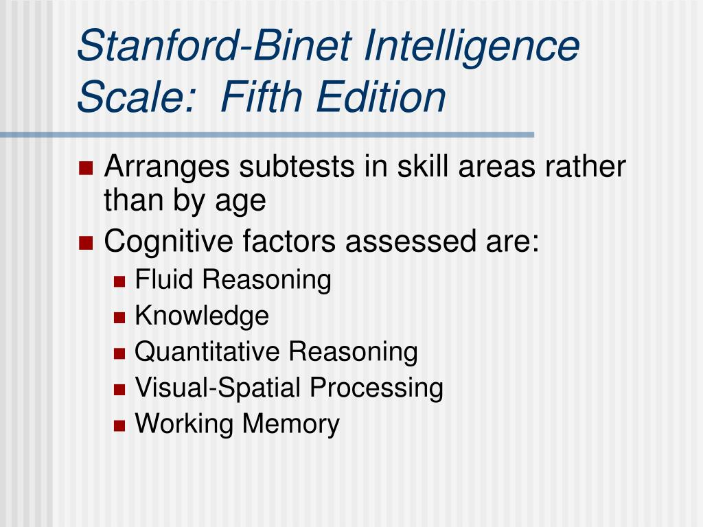 Stanford-Binet Intelligence Scale:  Fifth Edition