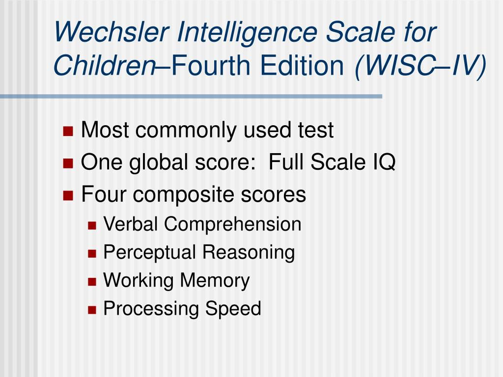 Wechsler Intelligence Scale for Children–