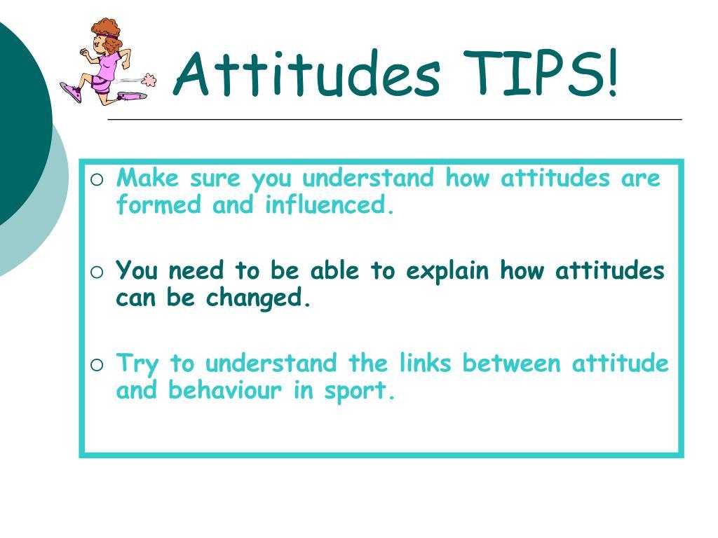 Attitudes TIPS!