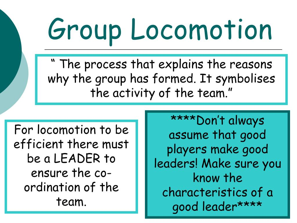 Group Locomotion