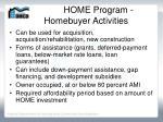 home program homebuyer activities