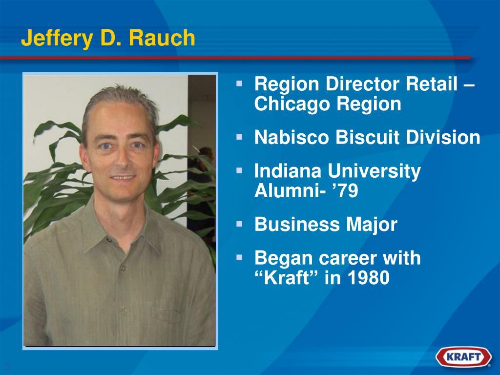 Jeffery D. Rauch