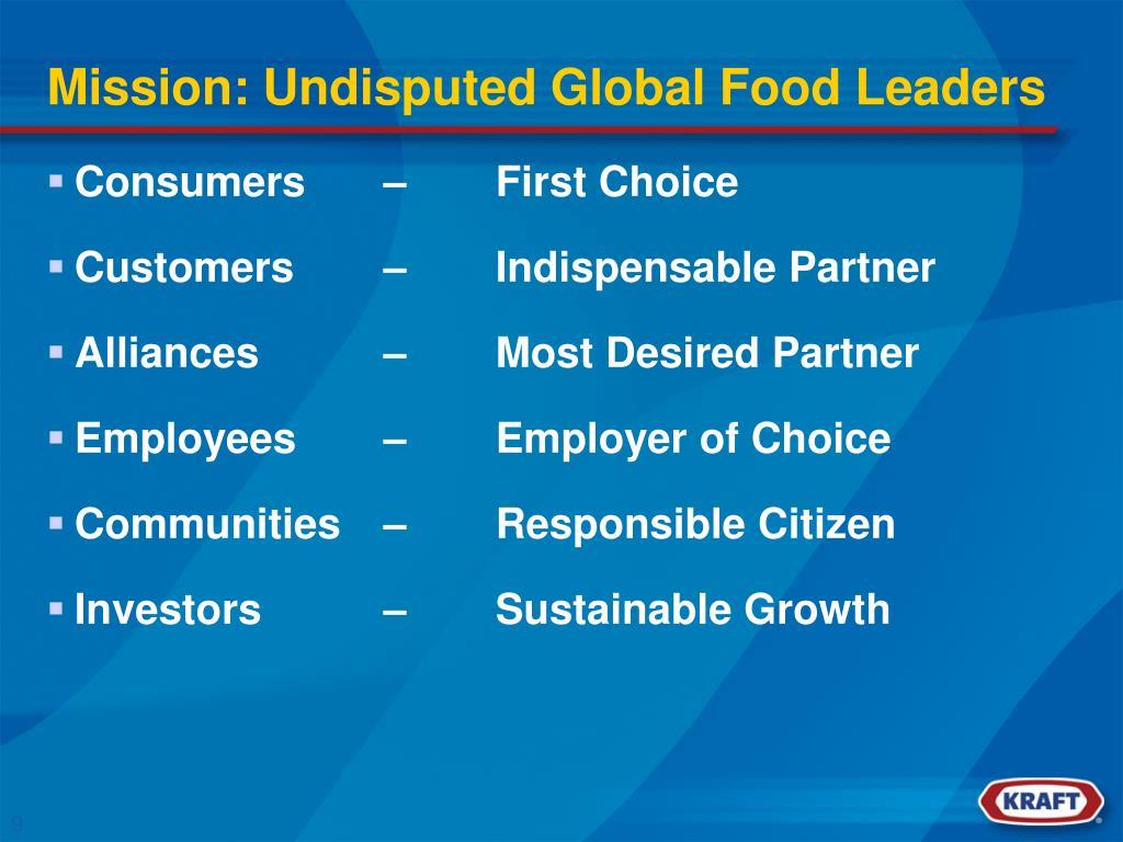Mission: Undisputed Global Food Leaders