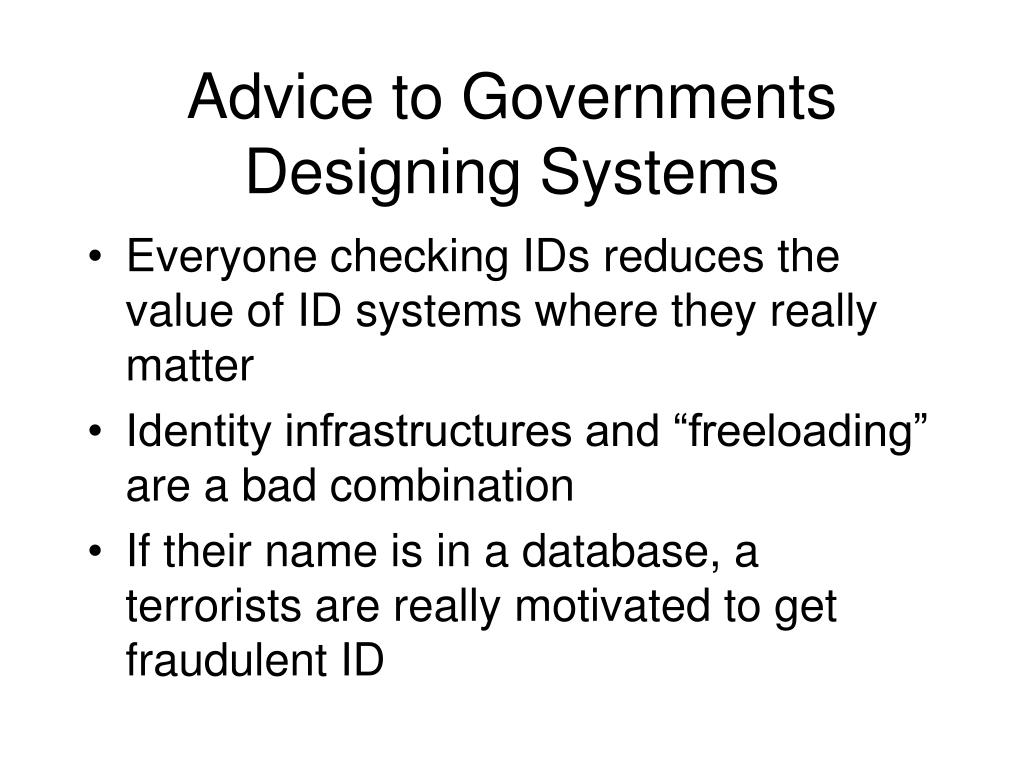 Advice to Governments Designing Systems