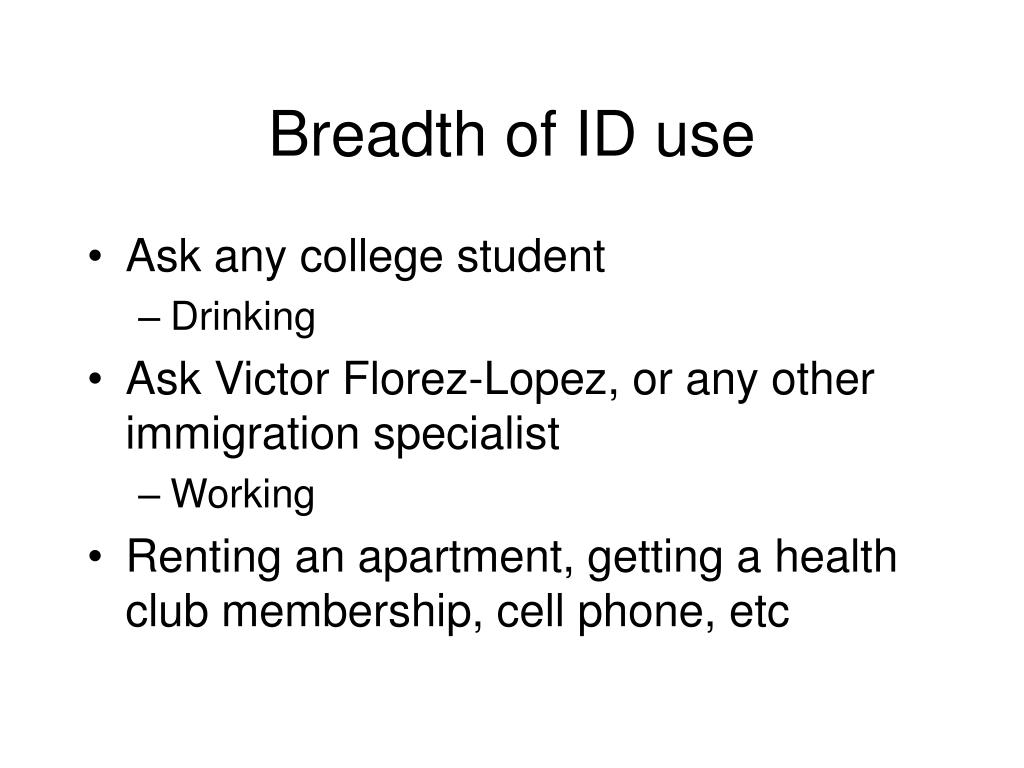 Breadth of ID use
