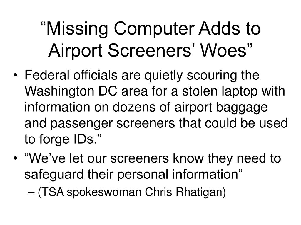 """Missing Computer Adds to Airport Screeners' Woes"""