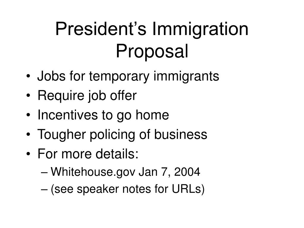 President's Immigration Proposal