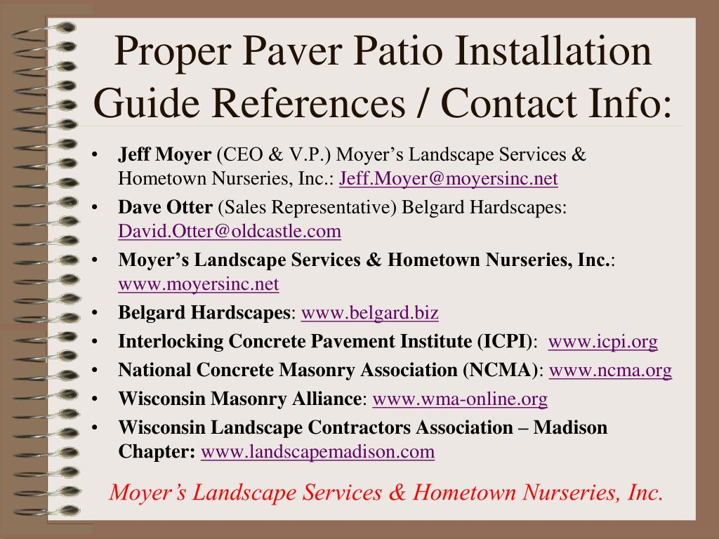 Proper Paver Patio Installation Guide References / Contact Info: