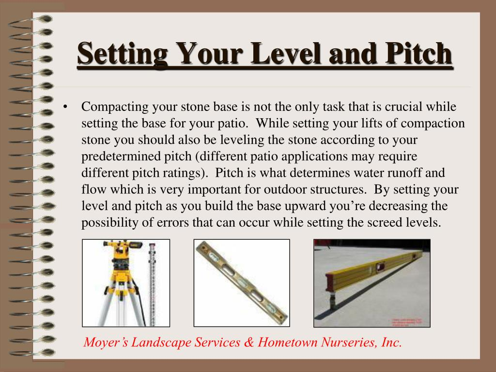 Setting Your Level and Pitch