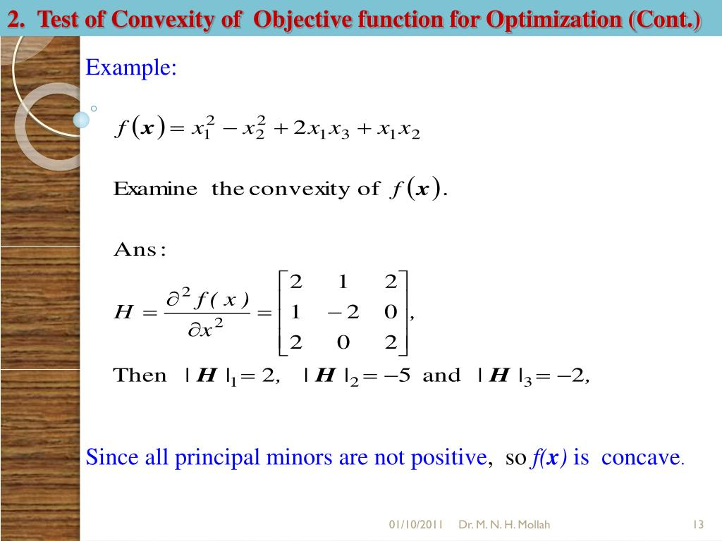 2.  Test of Convexity of  Objective function for Optimization (Cont.)