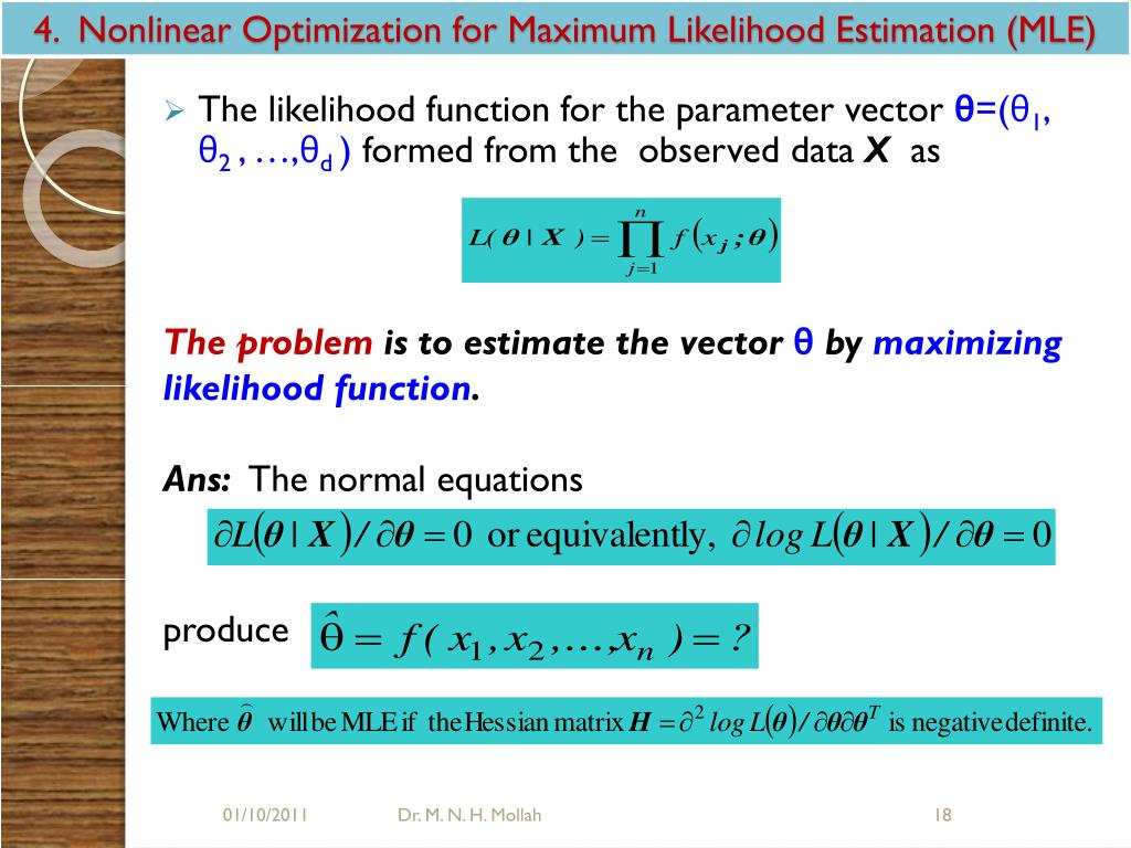 4.  Nonlinear Optimization for Maximum Likelihood Estimation (MLE)