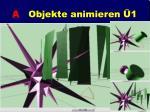 a objekte animieren 1