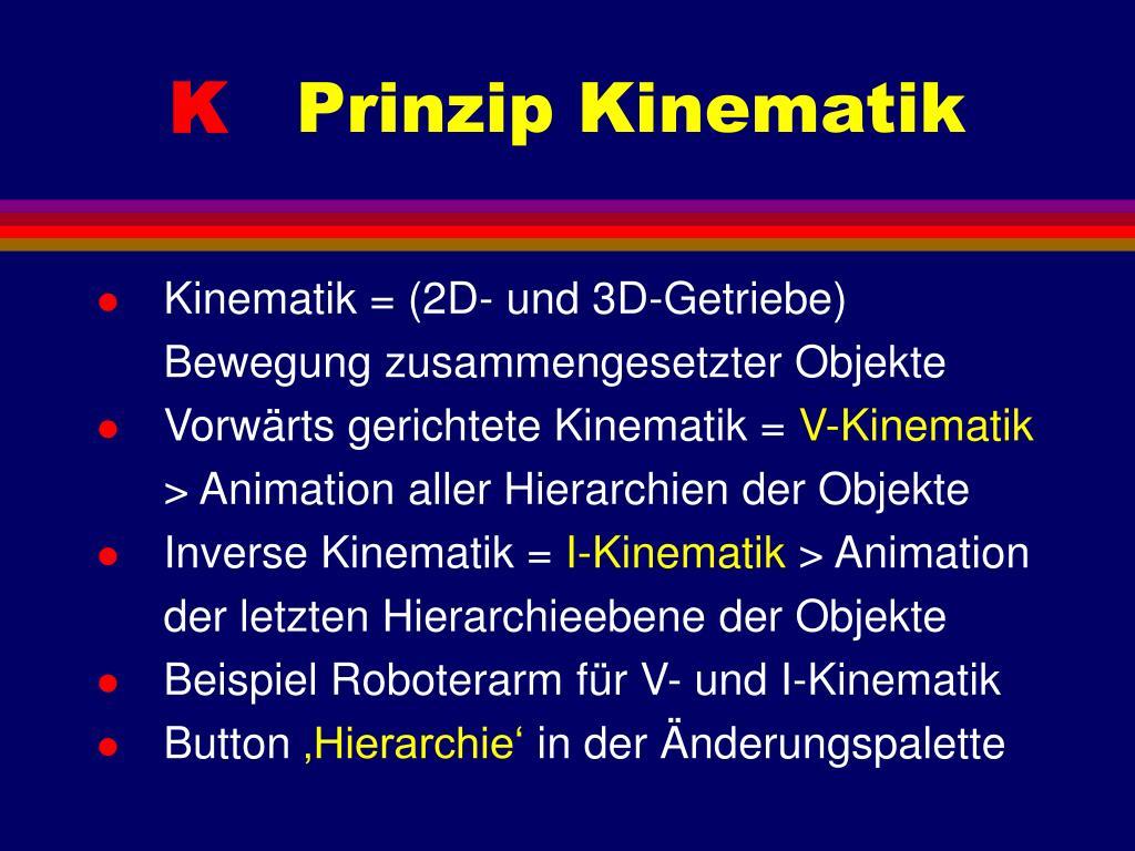 Kinematik = (2D- und 3D-Getriebe)