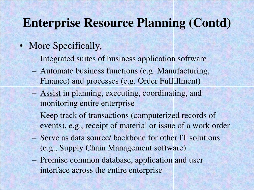 Enterprise Resource Planning (Contd)