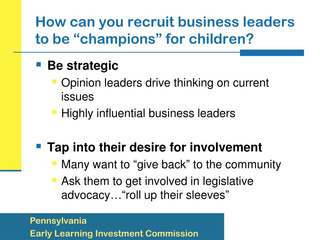 "How can you recruit business leaders to be ""champions"" for children?"