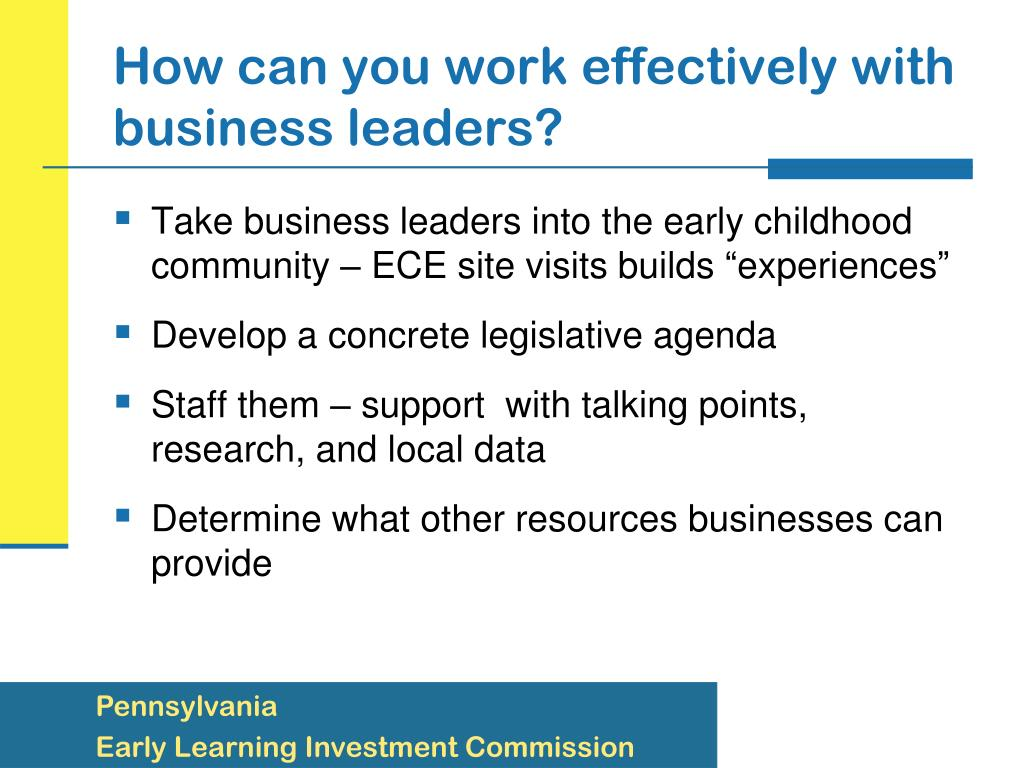 How can you work effectively with business leaders?