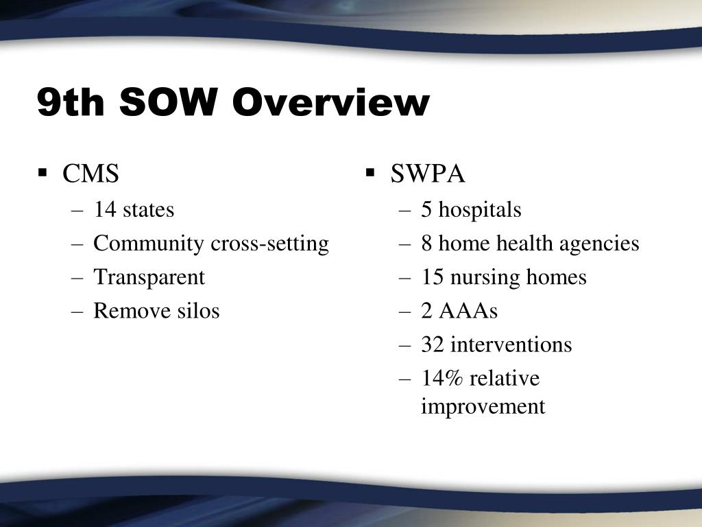 9th SOW Overview