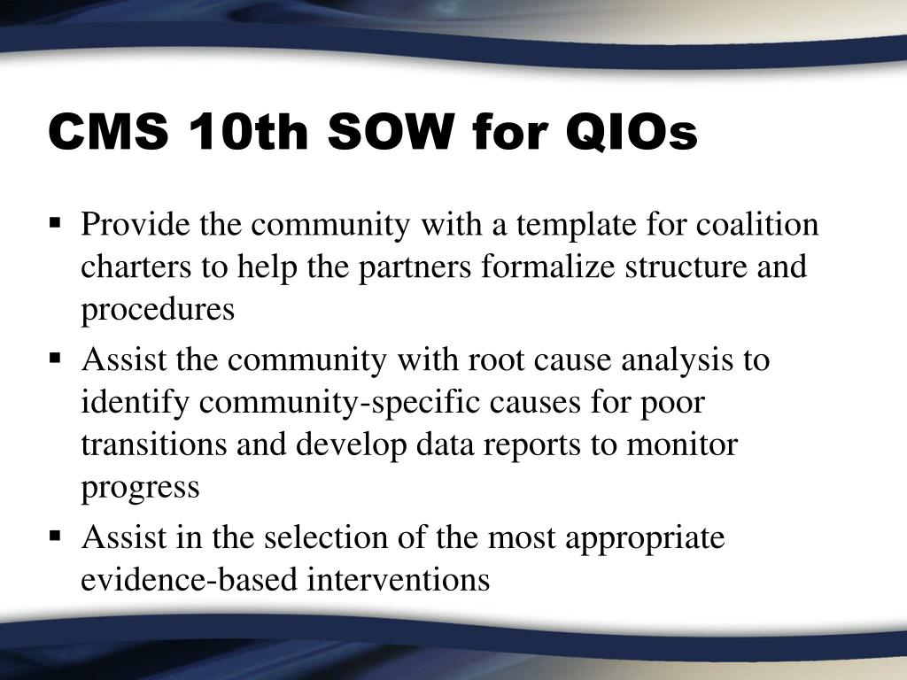CMS 10th SOW for QIOs