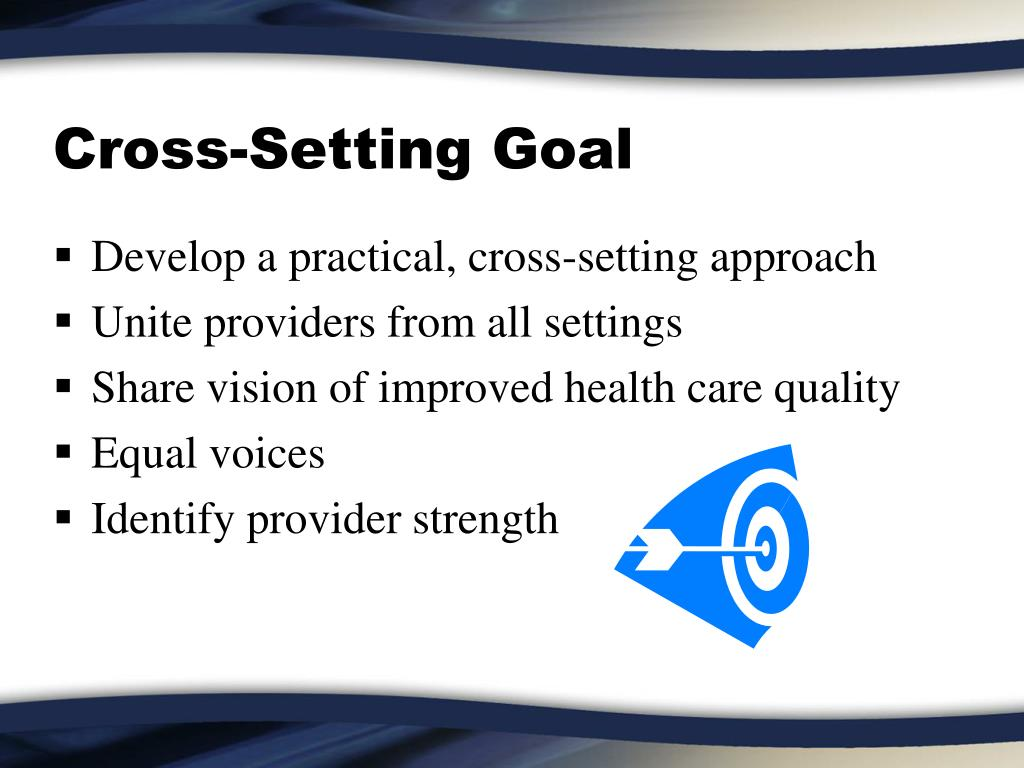 Cross-Setting Goal