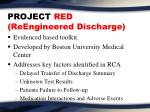 project red reengineered discharge