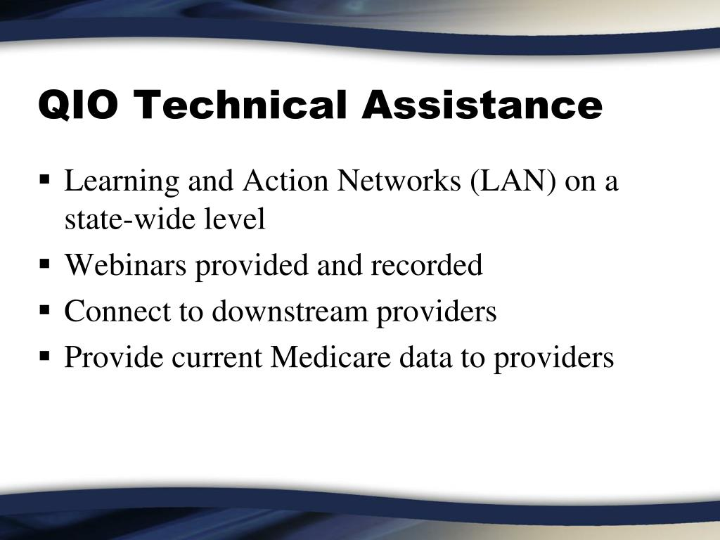 QIO Technical Assistance
