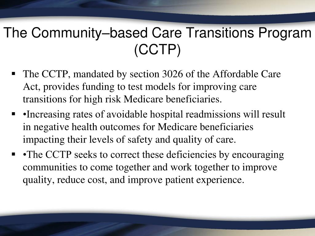The Community–based Care Transitions Program (CCTP)