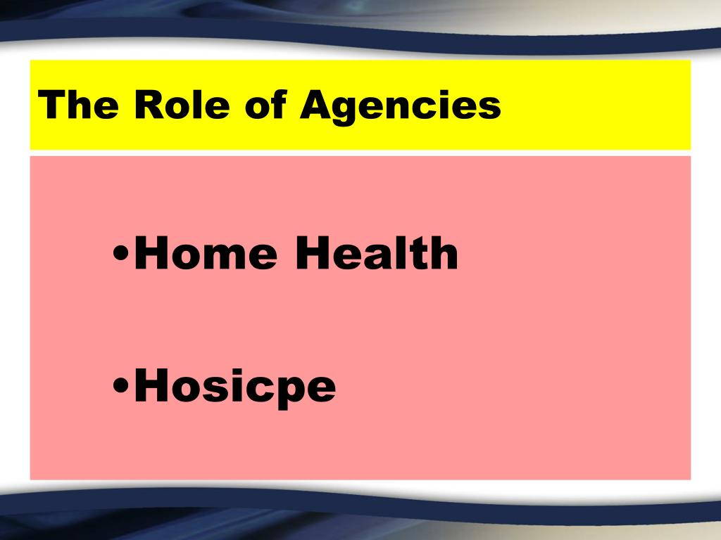 The Role of Agencies