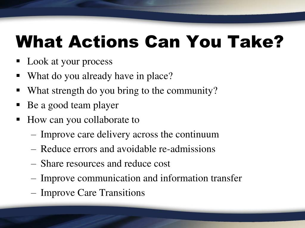 What Actions Can You Take?