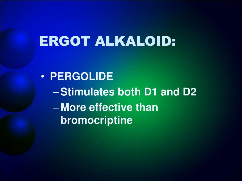 ERGOT ALKALOID: