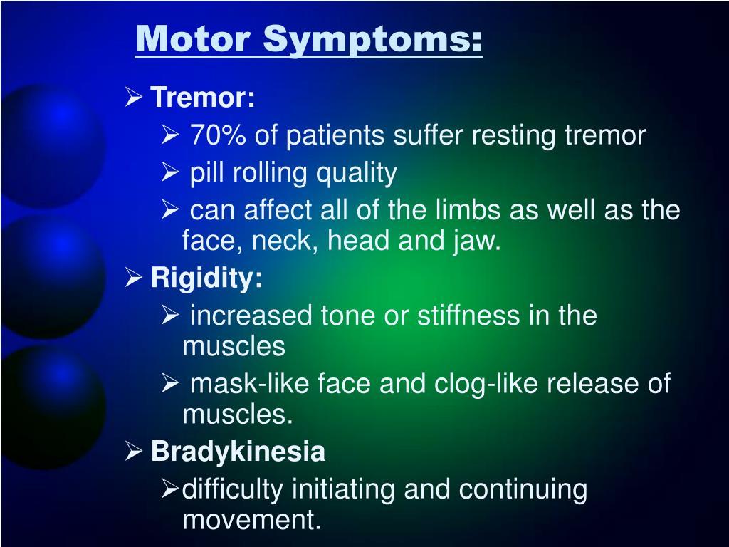 Motor Symptoms: