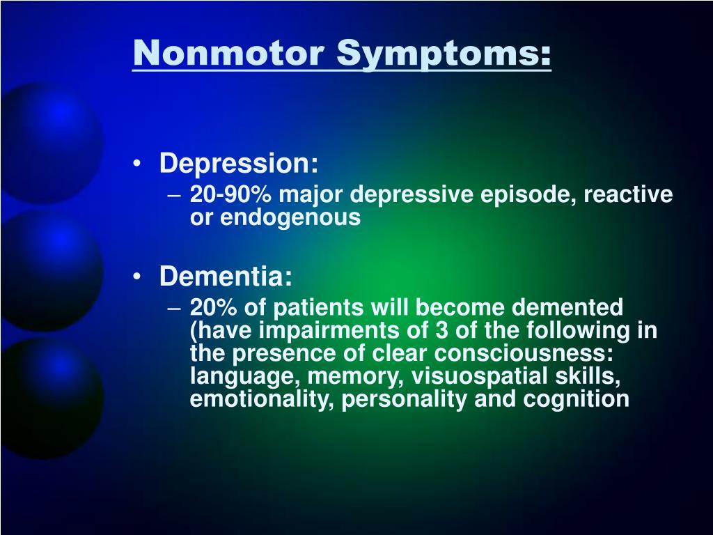 Nonmotor Symptoms: