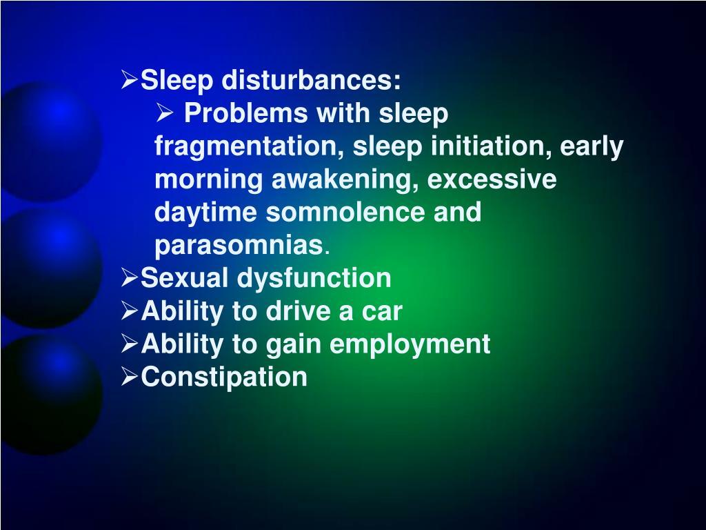 Sleep disturbances: