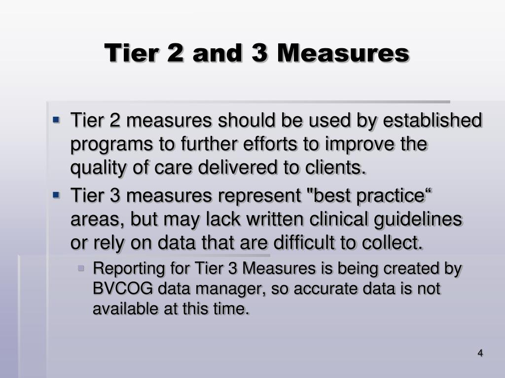 Tier 2 and 3 Measures