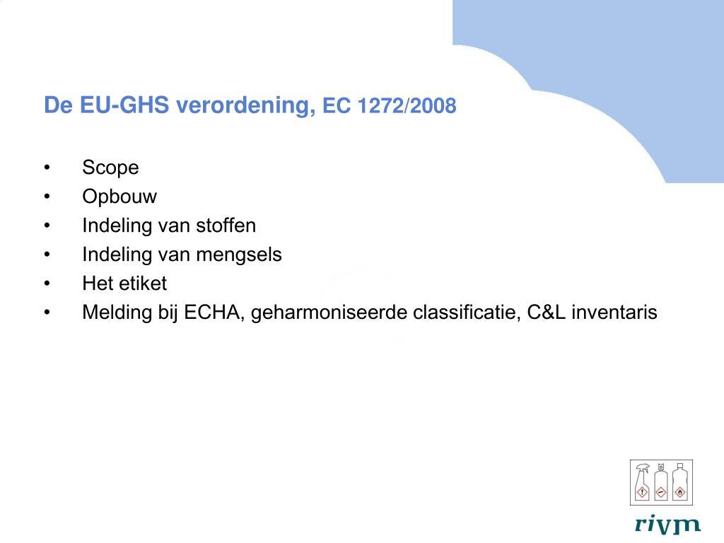De EU-GHS verordening,